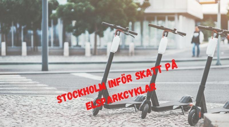 Ny skattechock – Stockholm inför skatt på elsparkcyklar